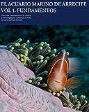 El Acuario Marino de Arrecife. Vol. 1.Fundamentos